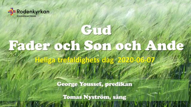Gudstjänst, Gud – Fader och Son och Ande