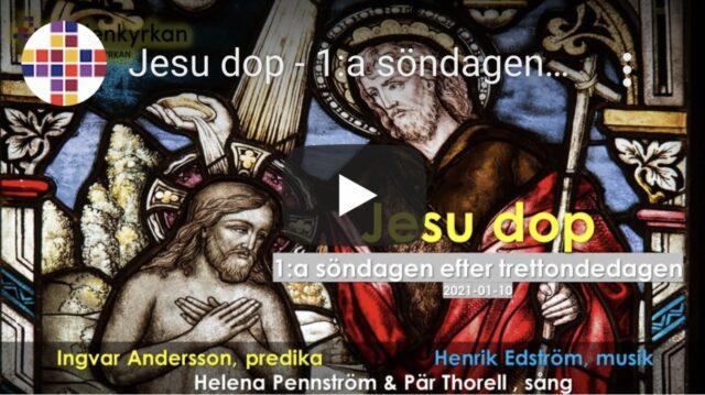 Gudstjänst – 1:a söndagen efter trettondagen